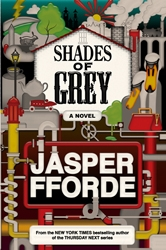 The Review:  Shades of Grey, Jasper Fford
