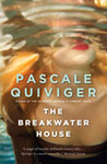 Book Review: Breakwater House, Pascale Quiviger