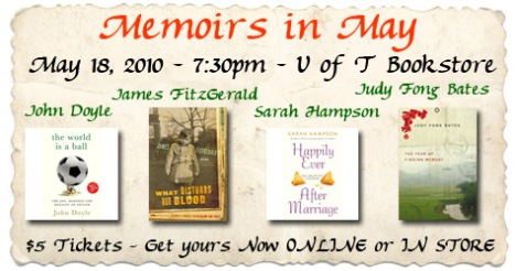 Reading Series:  Memoirs in May - Judy Fong Bates, Sarah Hampson, John Doyle, James Fitzgerald